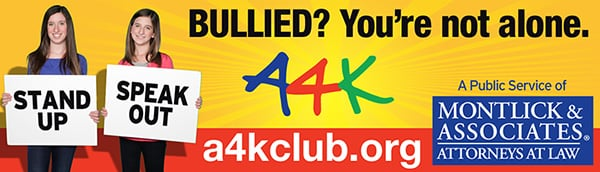 Montlick & Associates, Georgia Auto Accident Attorneys, is the Founding sponsor of A4K, the Ambassador for Kids Club, a National anti-bullying and anti-cyberbullying organization for kids.